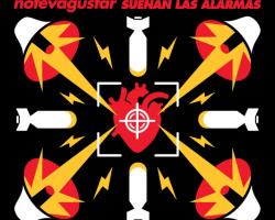 """""""Suenan las Alarmas"""" el nuevo disco de NO TE VA A GUSTAR"""